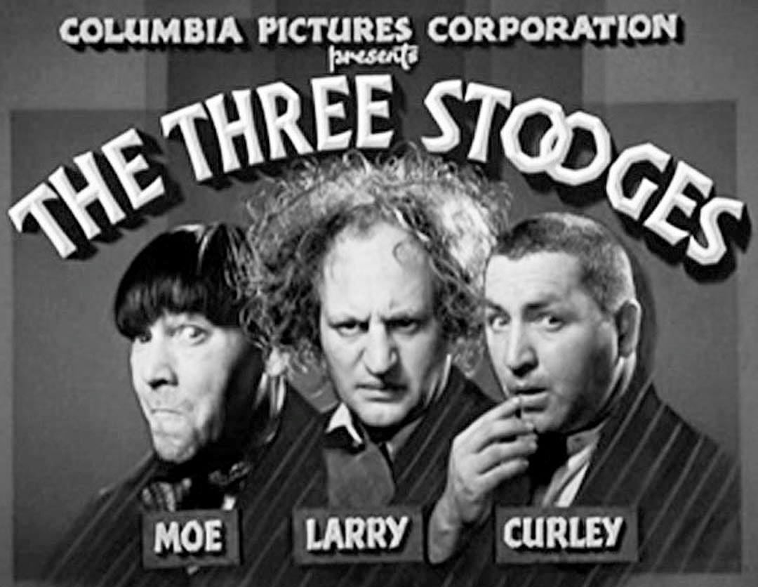 Short Guys with Big Dreams: Three Stooges